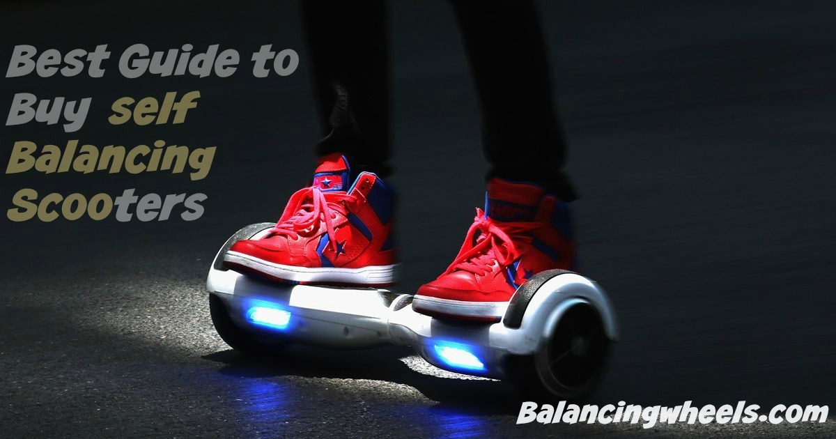 self balancing scooter buying guide